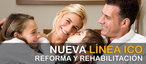 LÍNEA ICO PARA LA REFORMA Y REHABILITACIÓN
