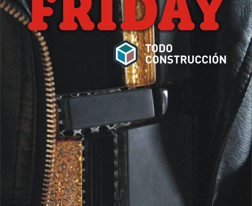 BLACK FRIDAY TODOCONSTRUCCIÓN 2019