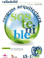FERIA DE VALLADOLID CELEBRA EN ABRIL DE 2009 UN CONGRESO DE ARQUITECTURA SOSTENIBLE